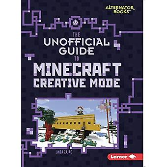 The Unofficial Guide to Minecraft Creative Mode by Linda Zajac