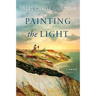 Painting the Light A Novel