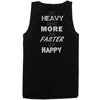 Lyft tunga knäböj kör mer snabbare Live Happy tillbaka tryckta mäns träning linne