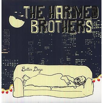 Harmed Brothers - Better Days [Vinyl] USA import