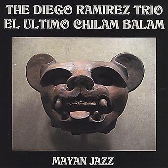 Diego Ramirez - importación de Estados Unidos El Ultimo Chilam Balam [CD]