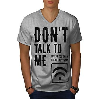 Dont Talk Wifi Funy Men GreyV-Neck T-shirt | Wellcoda