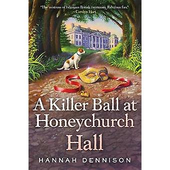 Tappaja tanssiva Honeychurch Hall by Hannah Dennison - 9781250130358