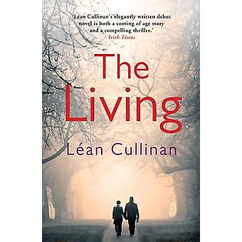 The Living (Main) by Lean Cullinan - 9781782391692 Book