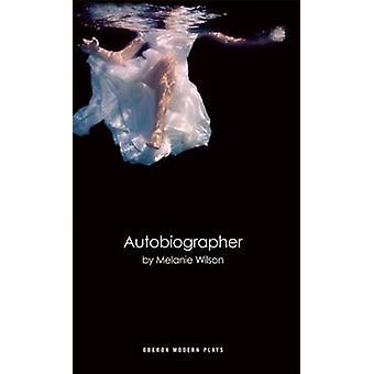 Autobiographer von Melanie Wilson - 9781849434829 Buch