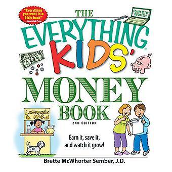 El todo libro del dinero de los niños - ganar - guardar - y ver que Gro