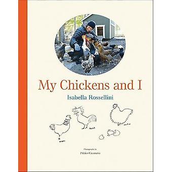 الدجاج بلدي، وأنا من إيزابيلا روسيليني-كتاب 9781419729911