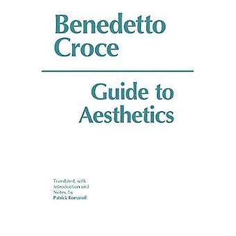 Guia de estética por Benedetto Croce & traduzido por Patrick Romanell