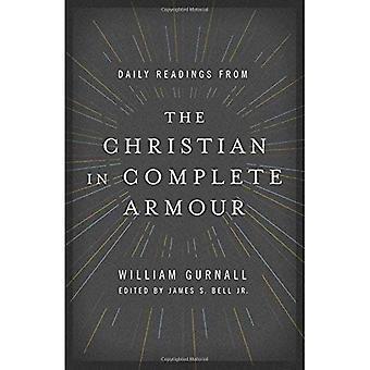 Des lectures quotidiennes de chrétien en armure complète: lectures quotidiennes dans le combat spirituel