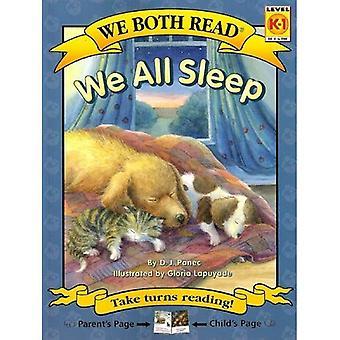 We All Sleep (We Both Read - Level K-1 (Hardback))