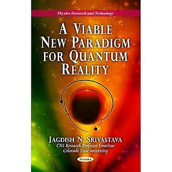 Un nuevo paradigma de realidad cuántica