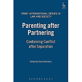 Parenting after Partnering: Containing Conflict after Separation