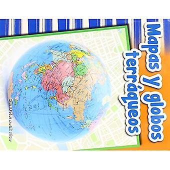 Mapas Y Globos Terraqueos (kaarten en Globes) (Spanish Version) (primaire bron lezers)