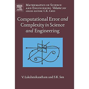 Computationele fout en complexiteit in Science en Engineering van computationele fout en complexiteit door Lakshmikantham & Vangipuram