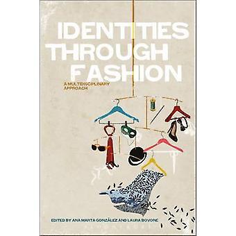 Identities Through Fashion by Gonzlez & Ana Marta