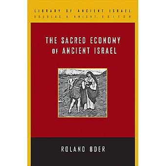 Den hellige økonomi i oldtidens Israel af Boer & Roland