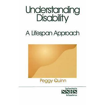 Förstå funktionshinder A livslängd tillvägagångssätt av Quinn & Peggy