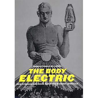 Body Electric by Carolyn Thomas de la Pena