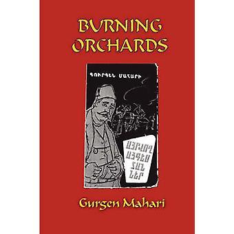 Brennen von Obstgärten von Mahari & Gurgen