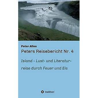 Peters reisverslag Nr. 4 van Alles & Peter
