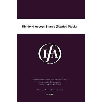 IFA Dividend Access Shares Stapled Stock by International Fiscal Association IFA