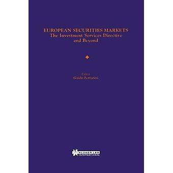 European Securities Markets de investering diensten richtlijn en daarbuiten Ferrarini & Guido