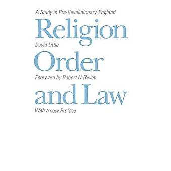 Religion - Order and Law - A Study in Pre-revolutionary England (New e
