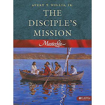 Masterlife - Disciples Mission - Book 4 by A. Willis - 9780767325820 Bo