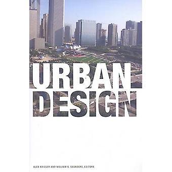 Urban Design by Alex Krieger - William S. Saunders - 9780816656394 Bo