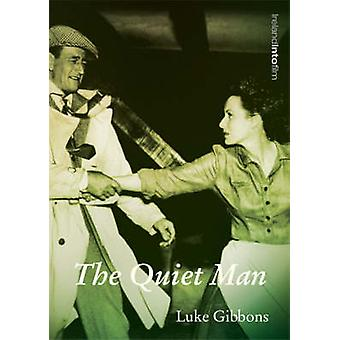 The Quiet Man by Luke Gibbons - 9781859182871 Book