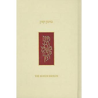 Koren Birkon - Hebrew/English Grace After Meals by Jonathan Sachs - 97