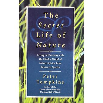 The Secret Life of Nature by Peter Tompkins - 9788129114440 Book