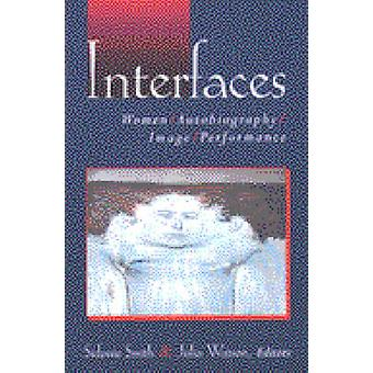 Interfaces - Women - Autobiography - Image - Performance by Sidonie Sm