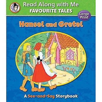 Hans och Greta (Läs tillsammans med mig favorit sagor)