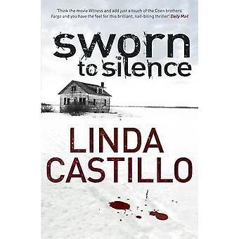 Zaprzysiężony do milczenia przez Linda Castillo - 9780330471886 książki