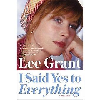Jag sa ja till allt av Lee Grant
