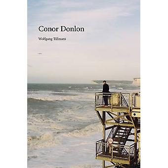 Wolfgang Tillmans  Conor Donlon by By artist Wolfgang Tillmans & Text by Alex Needham