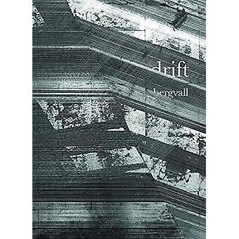 Drift by Caroline Bergvall - 9781937658205 Book