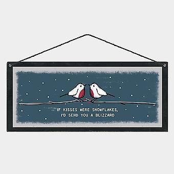 Oosten van India kerst houten plaque teken ' als kusjes waren sneeuwvlokken ik ' d stuur je een Blizzard... '