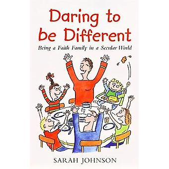 Daring to be Different by Johnson & Sarah