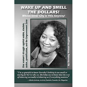 Wake up and Smell the Dollars Whose Inner City is This Anyway von Hughes & Dorothy Pitman