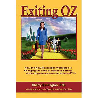 Exiting OZ by Buffington & Sherry