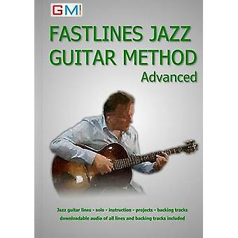 Fastlines Jazz Guitar Method Advanced Learn to solo for jazz guitar with Fastlines the combined book and audio tutor by Ged & Brockie