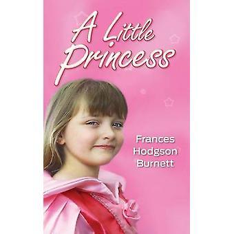 A Little Princess by Burnett & Frances Hodgson