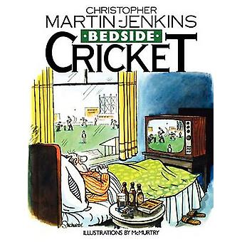 Bedside Cricket  Christopher MartinJenkins by MartinJenkins & Christopher