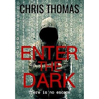 Enter The Dark by Thomas & Chris