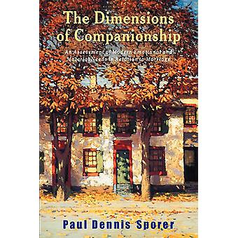 The Dimensions of Companionship by Sporer & Paul Dennis