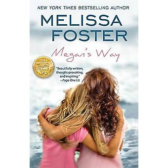 Megans Way by Foster & Melissa