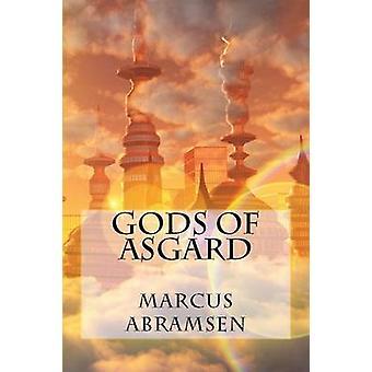 Gods of Asgard by Abramsen & Marcus Halvor