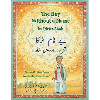 The Boy Without a Name EnglishUrdu Edition by Shah & Idries